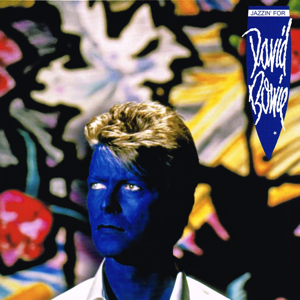 David Bowie Jazzin' For David Bowie - (compilation ,remix ,Long Dance mix ,extended versions) - SQ 10