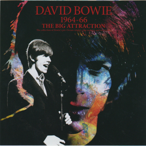 David Bowie 1964-1966 The Big Attraction (Collection Of Bowie's Pre-Deram Singles, Plus Acetates And Interviews) - SQ 9,5