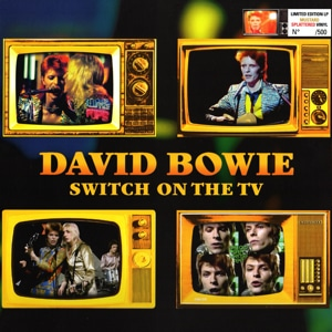 David Bowie Switch On The TV (A great collection of 13 rare live tracks from the Ziggy era) - SQ 7 - 8,5