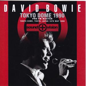 David Bowie 1990-05-15-16 Tokyo ,The Dome - Tokyo Dome 1990 (Pre FM Master) - (Wardour-419) - SQ 9
