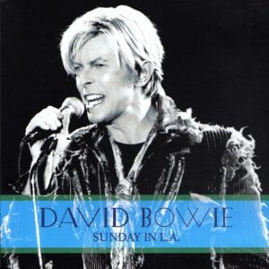 David Bowie 2004-02-02 Los Angeles ,Shrine Auditorium - Sunday In L.A. - SQ 9+