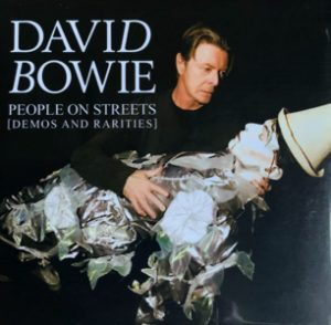 David Bowie People On Streets (Demos and Rarities - Most of them recorded between 1974 and 2016) - SQ 9,5