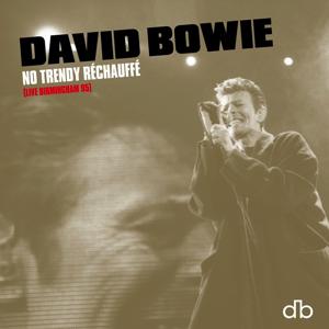 David Bowie No Trendy Rechauffe (Brilliant Live Adventures Part 2) (2020)