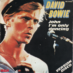 David Bowie John I'm Only Dancing (disco Version) - John I'm Only Dancing (New wave Version) (1979) estimated value € 25,00