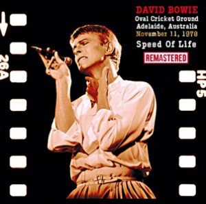 David Bowie 1978-11-11 Adelaide ,Oval Cricket Ground - Speed Of Life Remastered - SQ -8