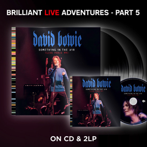 David Bowie Something In The Air (Live Paris 99) Brilliant Live Adventures Part 5 (2021)