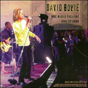 David Bowie 2000-06-27 London ,BBC Radio Theatre ,Portland Place ,BBC Broadcasting House - BBC Radio Theatre June 27 2000 - SQ 9+