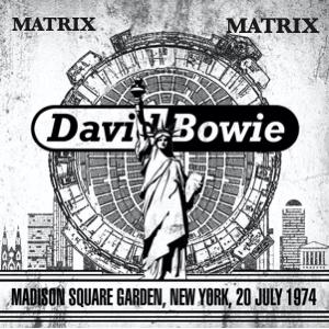 David Bowie 1974-07-20 New York ,Madison Square Garden (Matrix) - SQ -8.