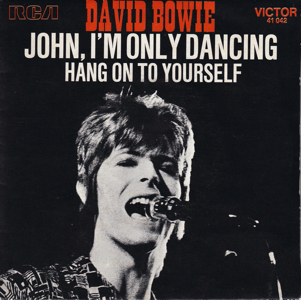 David Bowie John, I'm only dancing - Hang On To Yourself (1972 France) estimated value € 60,00