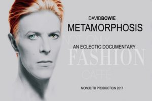 David Bowie Metamorphosis - An Eclectic Documentary (2017)