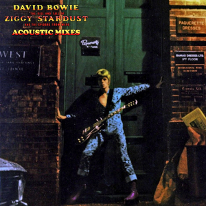 David Bowie Acoustic Mixes - Ziggy Stardust And The Spiders From Mars (1972) - SQ 9+