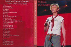 David Bowie 2003-12-15 New York City ,Madison Square Garden - M.S.G. 15-12-2003 -