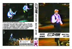 David Bowie 1990-03-30 Rotterdam ,Sport Paleis Ahoy – Walk Tall, Act Fine -