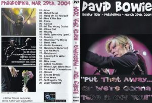 David Bowie 2004-03-29 Philadelphia ,Wachovia Center - Put That Away ... Or We're Conna Take It Off You ! -