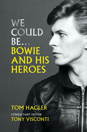 David Bowie We Could Be: Bowie and his Heroes