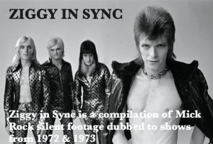 David Bowie 1972-1973 Ziggy In Sync (compilation of Mick Rock silent footage dubbed to shows from 1972 & 1973)