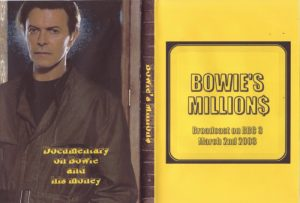 David Bowie 2003-03-02 Liquid Assets: Bowie's Millions (BBC3 Documentary on Bowie and his money)
