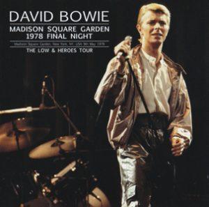 David Bowie 1978-05-09 New York City ,Madison Square Garden - Madison Square Garden 1978 Final Night - SQ 8+