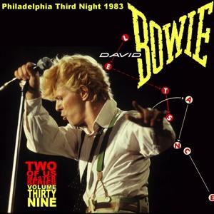 David Bowie 1983-07-20 Philadelphia ,Spectrum Arena - Philadelphia Third Night 1983 - (Two Of Us Master Volume 39) - SQ 8
